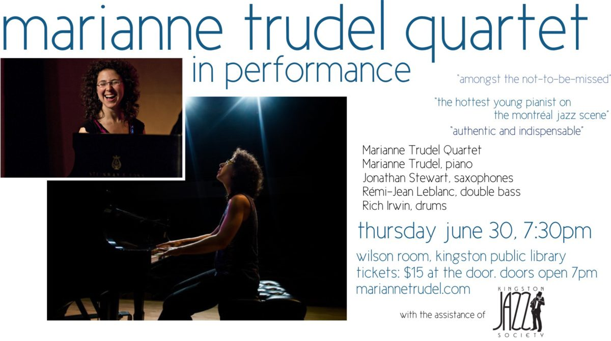 June 30 7:30pm: The Marianne Trudel Quartet