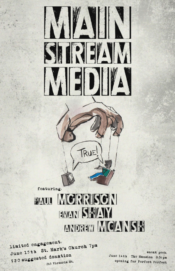 Jun.15: Main Stream Media @ St. Mark's Church